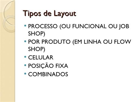 tipos de layout arranjo f 237 sico layout