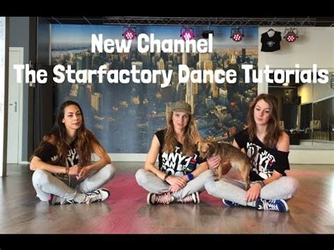 tutorial dance simple new youtube channel the starfactory easy dance tutorials