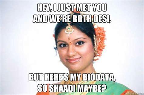 Desi Meme - shaadi maybe memes quickmeme