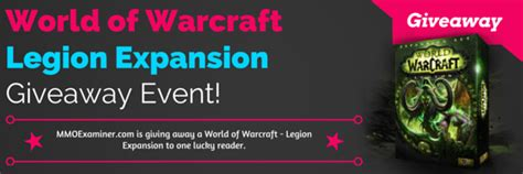World Of Warcraft Giveaway - mmoexaminer world of warcraft legion giveaway event mmoexaminer