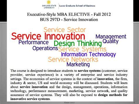 Sjsu Mba Certificate by Ijcss 2012 Work Shop An Mba Course On Service Innovation
