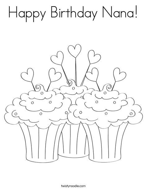 Happy Birthday Coloring Pages For Nana | happy birthday nana coloring page twisty noodle