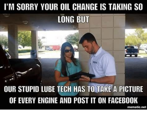 Oil Change Meme - 25 best memes about oil change oil change memes