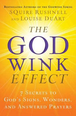 godwink stories a devotional the godwink series ebook the secrets behind signs wonders and answered prayers