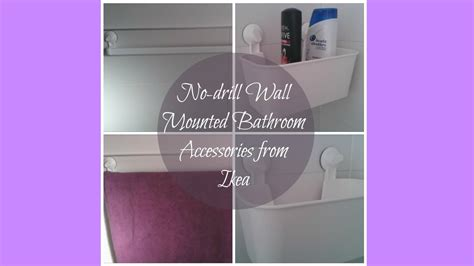 No Drill Wall Mounted Ikea Bathroom Accessories Youtube No Drill Bathroom Accessories