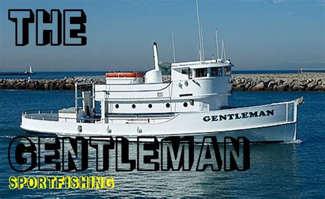 channel islands boat the gentleman sportfishing boat channel islands