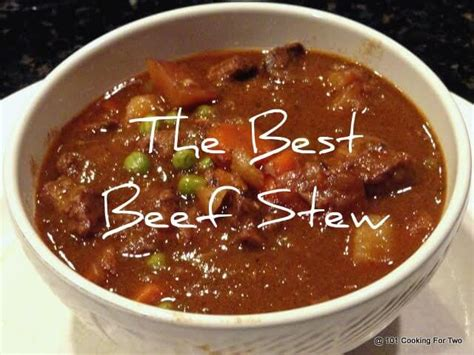 best beef stew recipe the best crock pot beef stew 101 cooking for two