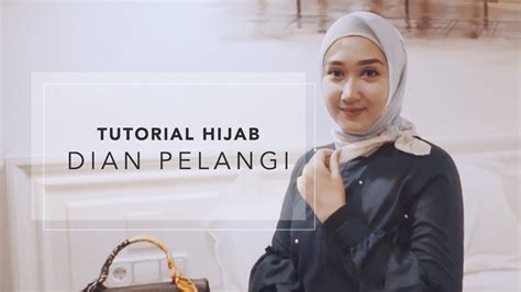 tutorial hijab formal elegan ala dian pelangi tutorial hijab ala dian pelangi 2 youtube tutorial hijab