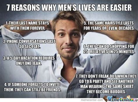 Men Memes - why i like being a man by glennreysan meme center