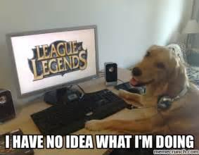 I Have No Idea What Im Doing Meme - i have no idea what i m doing