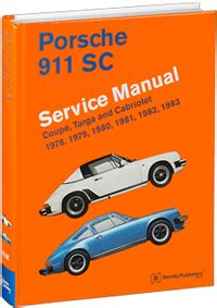 service manuals schematics 1999 porsche 911 free book repair manuals porsche repair manual 911 sc coupe targa and cabriolet 1978 1983 bentley publishers