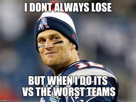 Tom Brady Meme Generator - tom brady imgflip