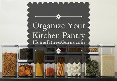 organize your pantry organize your kitchen pantry 7 rules for an organized