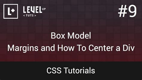 tutorial html div css css tutorials 9 box model margins and how to center a