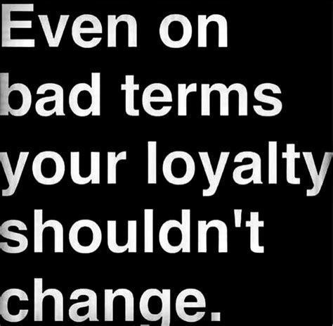 quotes and loyalty best 25 relationship loyalty quotes ideas on loyalty quotes loyalty and