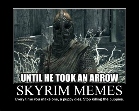 Skyrim Memes And Jokes - skyrim meme demotivational poster by thetyrantdick on