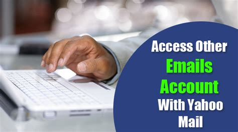 access email gmail outlook in yahoo mail