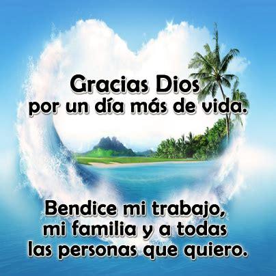 im 225 genes de dios bendice mi vida imagenes cristianas gracias mi dios por un dia buenos dias gracias a dios