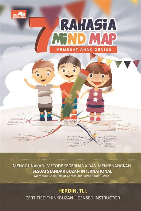 membuat novel anak jual buku 7 rahasia mind map membuat anak genius oleh