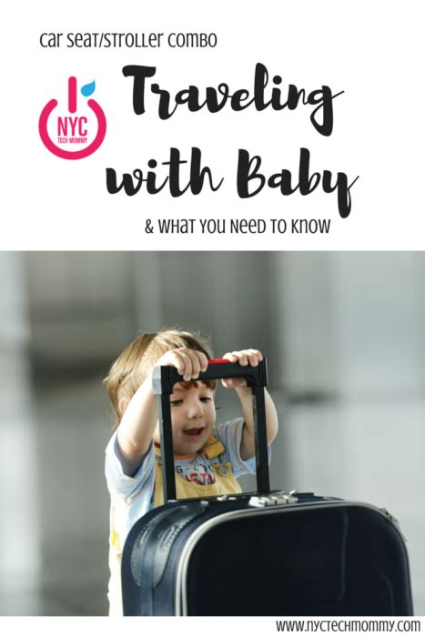 traveling with car seat car seat stroller combo traveling with baby what you
