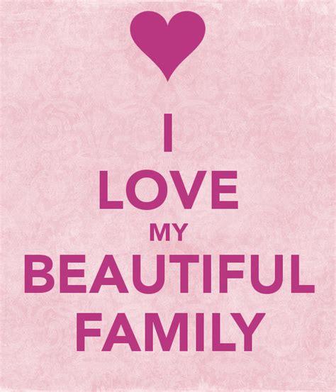 imagenes i love my family i love my beautiful family poster danielle kolick keep