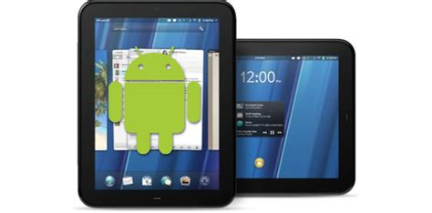 touchpad android touchdroid will turn touchpads into android tablets pcworld