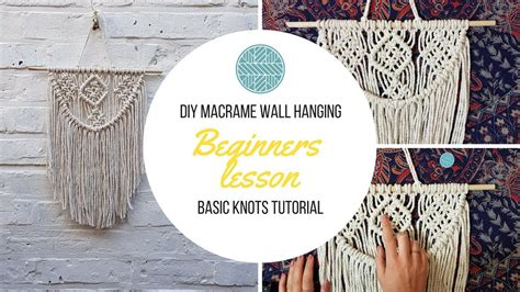 Macrame Knots Step By Step - diy macrame wall hanging beginners tutorial basic knots