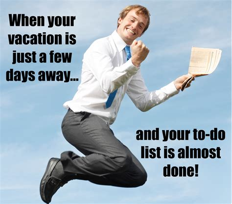 To Do List Meme - tips to stay focused as your vacation draws near beso