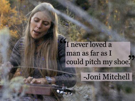 joni mitchell quotes quotesgram
