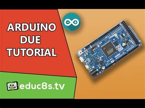 tutorial arduino due arduino mega vs due doovi