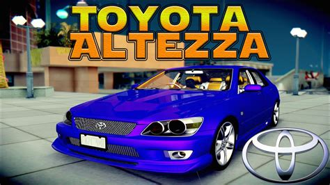 altezza car 2015 100 altezza car 2015 toyota altezza for gta san