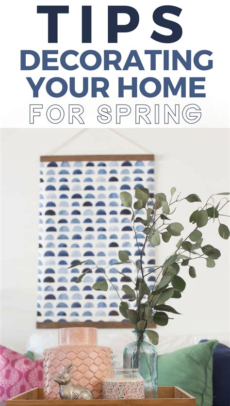 decor ideas to spruce up your home on anniversary spring decorating tips how to spruce up your home for spring