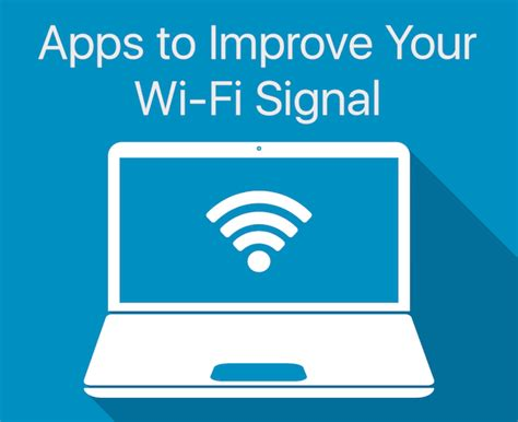 better signal app apps for boosting wifi signal spiderpostssy