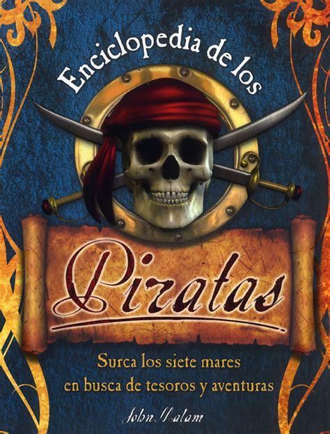 los piratas wikipedia la enciclopedia libre enciclopedia de los piratas