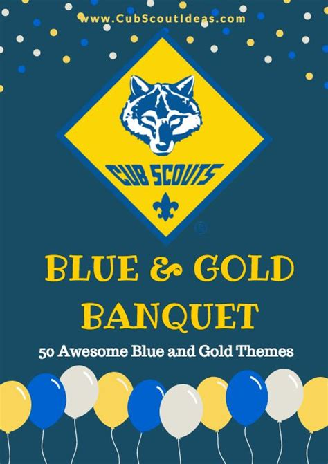 themes for blue and gold banquet 130 best blue gold banquet cub scouts images on
