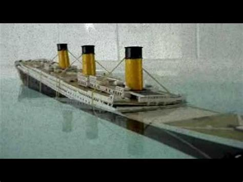 titanic toy boat videos model titanic sinking version 2 youtube