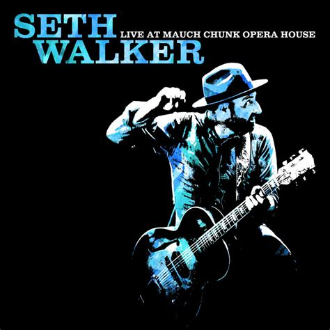 mauch chunk opera house seth walker live at mauch chunk opera house blurt magazine