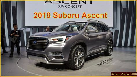 subaru suv concept interior subaru ascent 2018 2018 subaru ascent suv interior