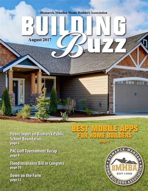 August 2017 Building Buzz by Bismarck Mandan Home Builders