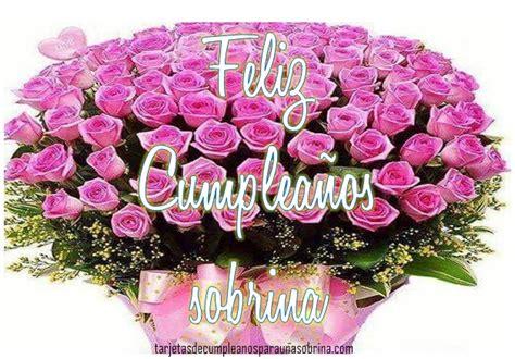 imagenes bellas de cumpleaños para mi sobrina rosas de cumplea 241 os para una sobrina tarjetas de