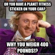 Planet Fitness Meme - planet fitness meme