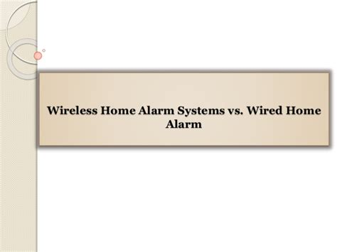 wireless home alarm systems vs wired home alarm
