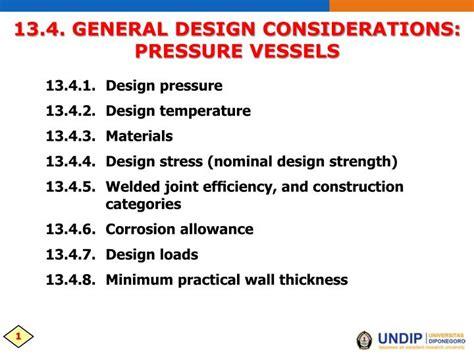 design criteria pressure vessel ppt 13 4 general design considerations pressure