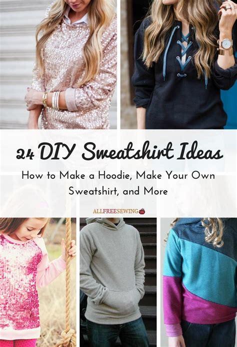 diy sweatshirt ideas     hoodie