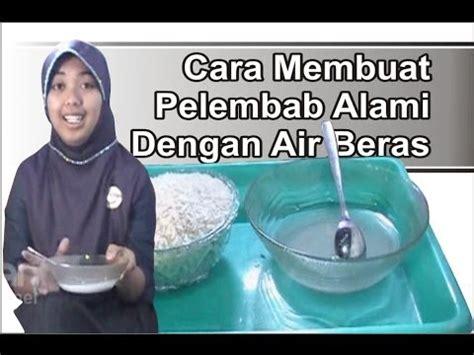 cara membuat seblak abdul bioetanol air cucian beras by setu abdul hadi doovi