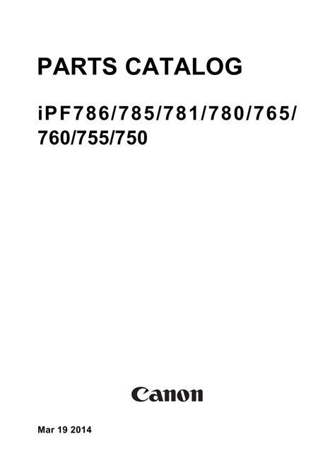 Canon Imageprograf Ipf781 canon imageprograf ipf 786 785 781 780 ipf786 ipf785
