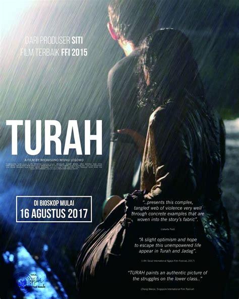 film 2017 di bioskop film turah siap diputar di bioskop bioskop info tegal