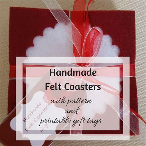 Handmade Felt Gifts - handmade felt coasters free printable gift tags keeping