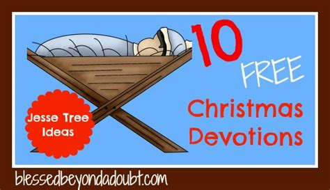 devotion around a christmas tree free tree ornaments and devotionals blessed beyond a doubt