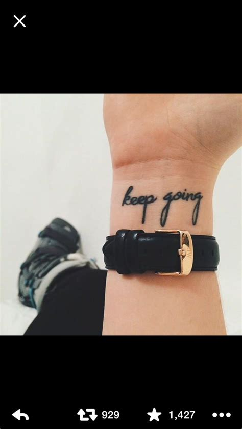 keep going tattoo keep going small wrist tattoos